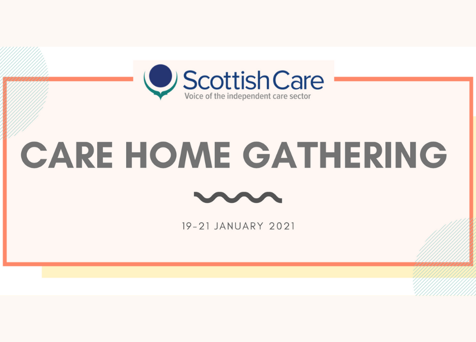 ScottishCare Care Home Gathering 19-21.01.2021
