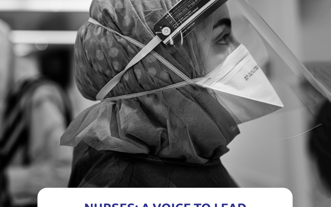 Nurses: A Voice to Lead – A vision for future healthcare